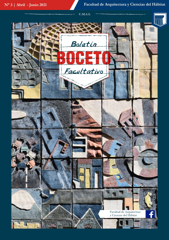 Boletín facultativo BOCETO Nº 3, Abril – junio – 2021